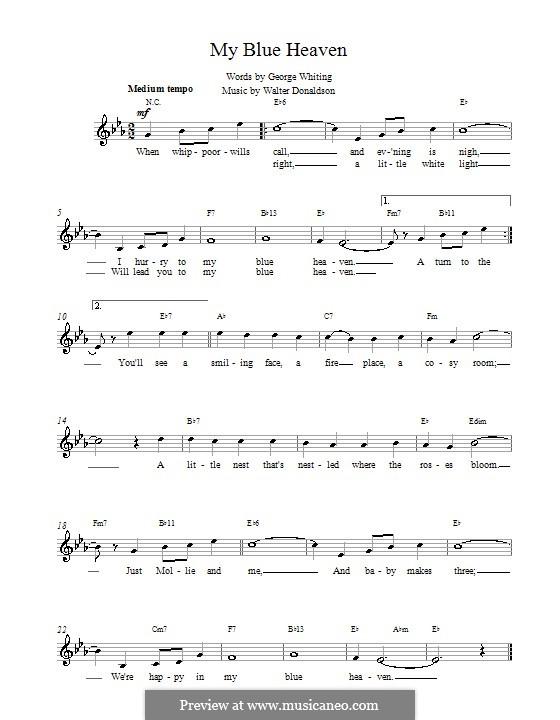 My Blue Heaven: Мелодия, текст и аккорды by Уолтер Дональдсон