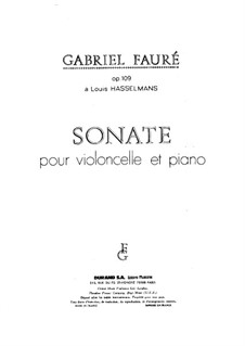 Соната для виолончели и фортепиано ре минор, Op.109 No.1: Партитура, сольная партия by Габриэль Форе