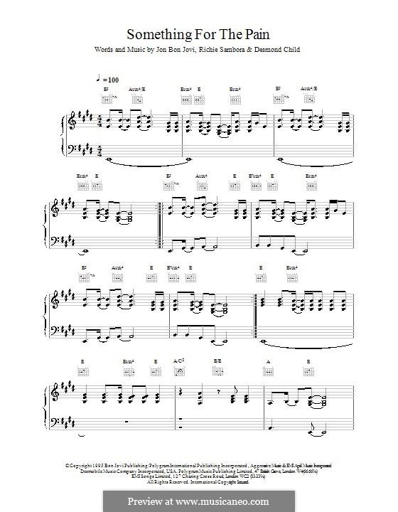 Something for the Pain (Bon Jovi): Для голоса и фортепиано (или гитары) by Desmond Child, Jon Bon Jovi, Richie Sambora