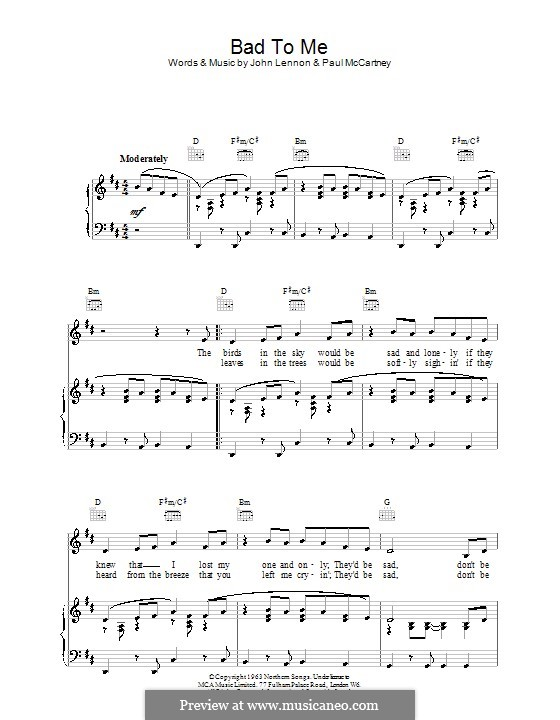 Bad to Me (The Beatles): Для голоса и фортепиано (или гитары) by John Lennon, Paul McCartney