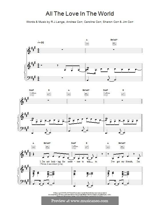 All the Love in the World (The Corrs): Для голоса и фортепиано (или гитары) by Andrea Corr, Caroline Corr, Jim Corr, Robert John Lange, Sharon Corr