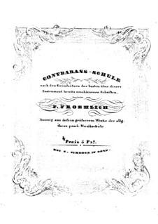 Школа игры на контрабасе: Школа игры на контрабасе by Фридрих Теодор Фрёлих