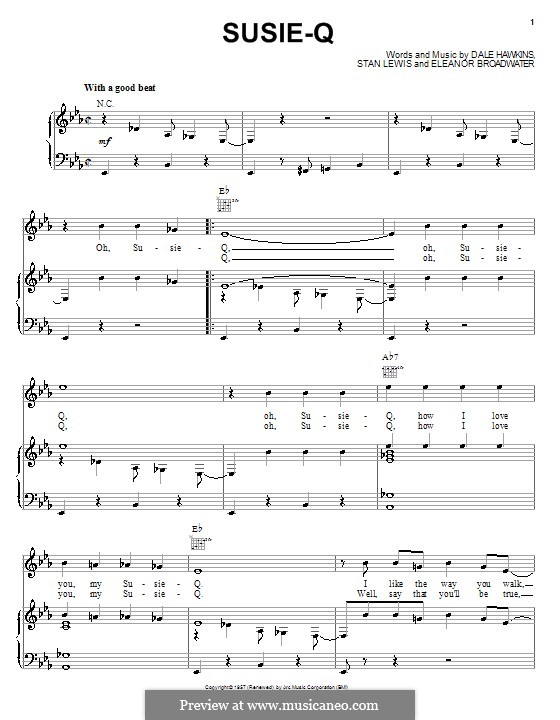 Susie-Q (Creedence Clearwater Revival): Для голоса и фортепиано (или гитары) by Dale Hawkins, Eleanor Broadwater, Stan Lewis