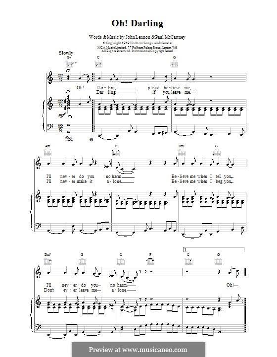 Oh! Darling (The Beatles): Для голоса и фортепиано (или гитары) by John Lennon, Paul McCartney