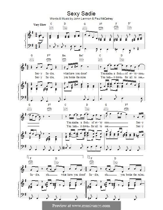 Sexy Sadie (The Beatles): Для голоса и фортепиано (или гитары) by John Lennon, Paul McCartney