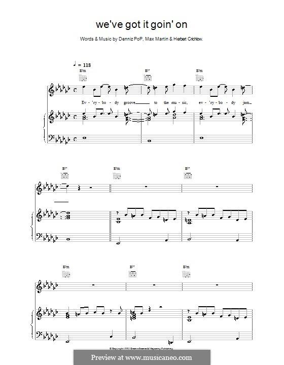 We've Got It Goin' on (Backstreet Boys): Для голоса и фортепиано (или гитары) by Denniz Pop, Herbie Crichlow, Max Martin