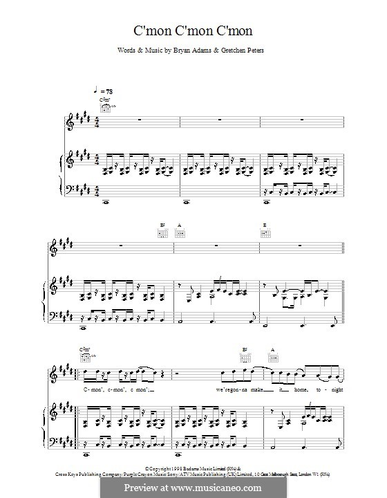 C'mon C'mon C'mon: Для голоса и фортепиано (или гитары) by Bryan Adams, Gretchen Peters