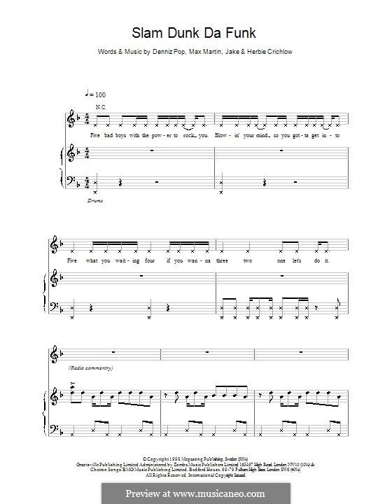 Slam Dunk Da Funk (Five): Для голоса и фортепиано (или гитары) by Denniz Pop, Max Martin