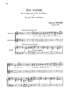 Радуйся, истинное Тело 'Ave verum', Op.65 No.1: Для двух женских или мужских голосов by Габриэль Форе