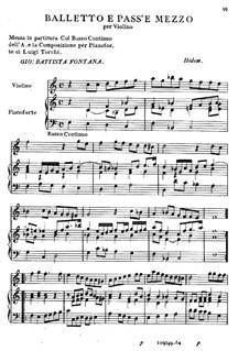 Balletto e Pass'e Mezzo per Violino: Balletto e Pass'e Mezzo per Violino by Джованни Баттиста Фонтана