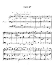 Псалом No.150, FWV 69: Для хора и органа by Сезар Франк