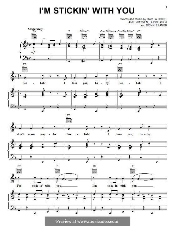 I'm Stickin' with You: Для голоса и фортепиано (или гитары) by Buddy Knox, Dave Alldred, Donnie Lanier, James Bowen