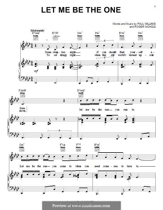 Let Me Be the One (Carpenters): Для голоса и фортепиано (или гитары) by Paul H. Williams, Roger Nichols