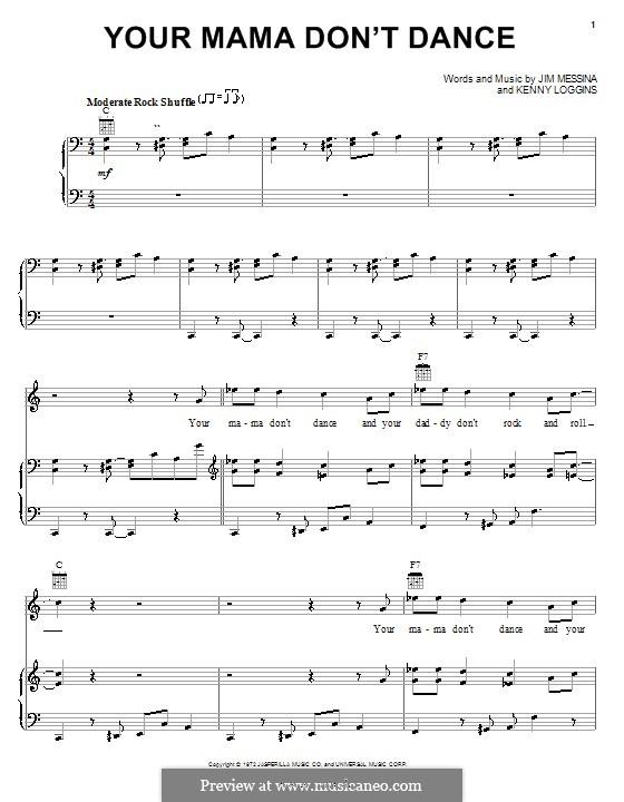 Your Mama Don't Dance: Для голоса и фортепиано (или гитары) by J. Messina, Kenny Loggins