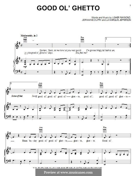 Good Ol' Ghetto (Usher): Для голоса и фортепиано (или гитары) by Jermaine Dupri, LaMarquis Jefferson