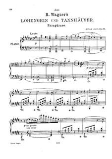 Парафраз на темы из оперы 'Лоэнгрин' и 'Тангейзер' Вагнера, Op.35: Парафраз на темы из оперы 'Лоэнгрин' и 'Тангейзер' Вагнера by Альфред Яель