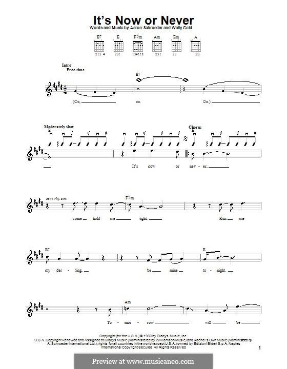 It's Now or Never (Elvis Presley): Для гитары (с вариантом боя) by Eduardo di Capua, Aaron Schroeder, Wally Gold