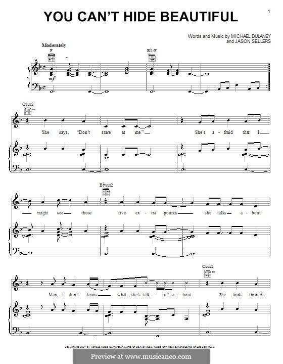 You Can't Hide Beautiful (Aaron Lines): Для голоса и фортепиано (или гитары) by Jason Sellers, Michael Dulaney