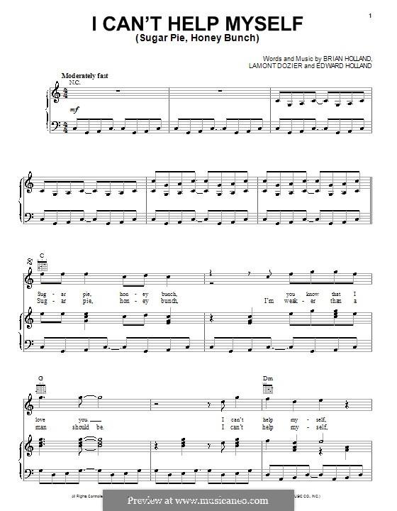 I Can't Help Myself (Sugar Pie, Honey Bunch): Для голоса и фортепиано или гитары (The Four Tops) by Brian Holland, Edward Holland Jr., Lamont Dozier