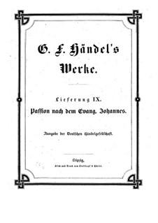 Страсти по Иоганну, HG 9: Страсти по Иоганну by Георг Фридрих Гендель