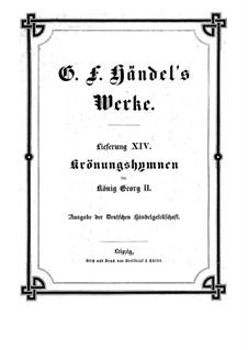 Гимны для коронации короля Георга II, HWV 258-261: Партитура by Георг Фридрих Гендель