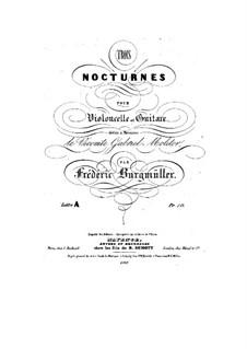 Три ноктюрна для виолончели и гитары: Три ноктюрна для виолончели и гитары by Иоганн Фридрих Бургмюллер