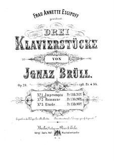 Три пьесы для фортепиано, Op.28: Три пьесы для фортепиано by Игнац Брюль