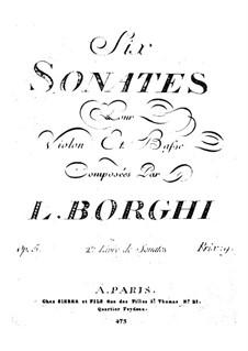 Шесть сонат для скрипки и бассо континуо, Op.5: Шесть сонат для скрипки и бассо континуо by Луиджи Борги