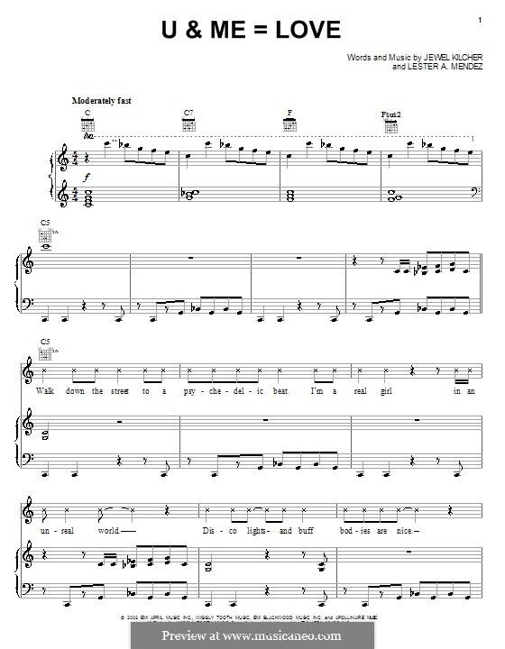 U & Me=Love (Jewel): Для голоса и фортепиано (или гитары) by Jewel Kilcher, Lester A. Mendez