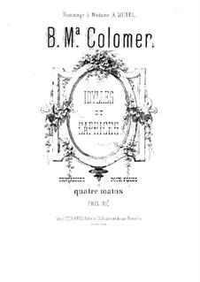 Идилии и каприсы для фортепиано в четыре руки: Сборник by Блас Мария де Коломер