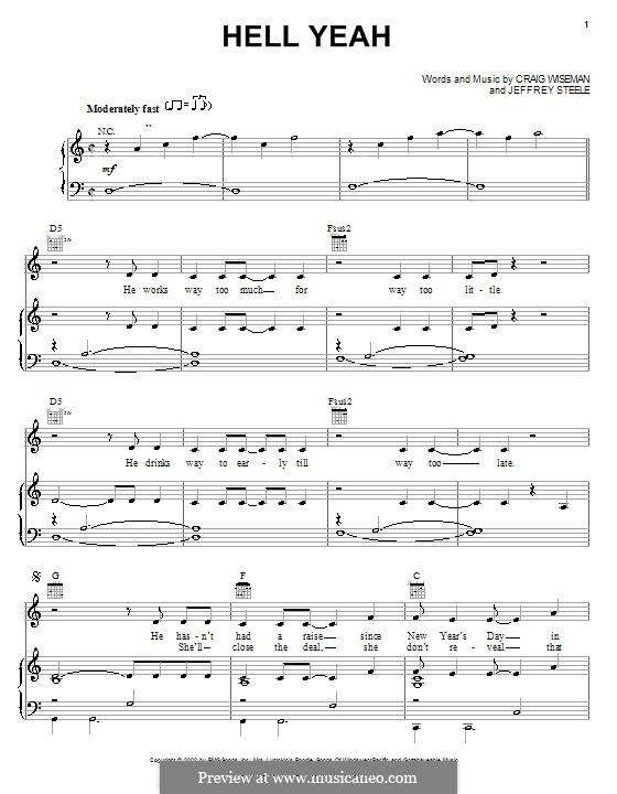 Hell Yeah (Montgomery Gentry): Для голоса и фортепиано (или гитары) by Craig Wiseman, Jeffrey Steele