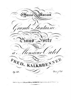 Большая фантазия 'Effusio Musica', Op.68: Большая фантазия 'Effusio Musica' by Фридрих Калькбреннер