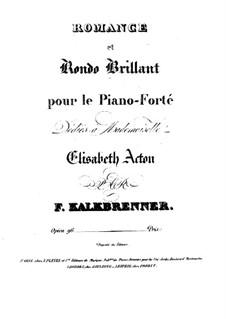 Романс и блестящее рондо, Op.96: Романс и блестящее рондо by Фридрих Калькбреннер