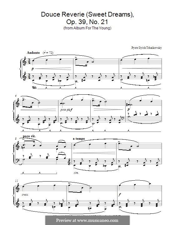 No.21 Сладкая греза: Для фортепиано (ноты высокого качества) by Петр Чайковский