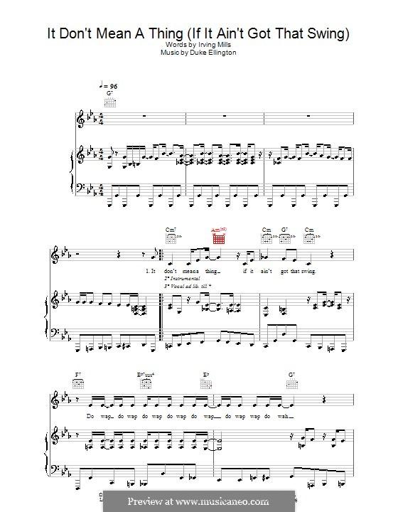 It Don't Mean a Thing (If It Ain't Got That Swing): Для голоса и фортепиано (или гитары) by Irving Mills, Duke Ellington
