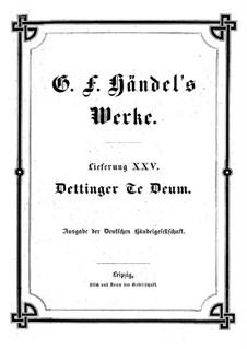 Te Deum 'Dettingen', HWV 283: Партитура by Георг Фридрих Гендель