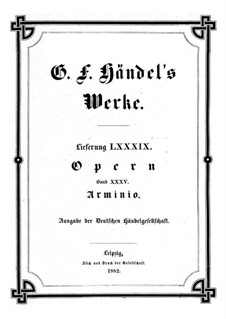 Арминио, HWV 36: Партитура by Георг Фридрих Гендель