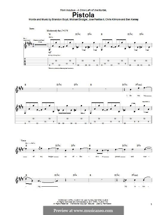 Pistola (Incubus): Гитарная табулатура by Brandon Boyd, Jose Pasillas II, Michael Einziger