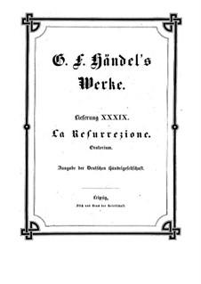 Воскресение, HWV 47: Воскресение by Георг Фридрих Гендель