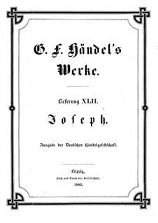 Иосиф и его братья, HWV 59: Full score, piano-vocal score by Георг Фридрих Гендель