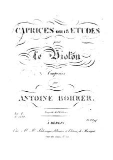Каприсы или этюды для скрипки. Тетрадь I, No.1-10: Каприсы или этюды для скрипки. Тетрадь I, No.1-10 by Антуан Борер