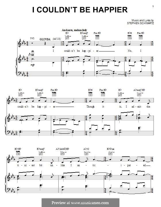I Couldn't Be Happier: Для голоса и фортепиано (или гитары) by Stephen Schwartz