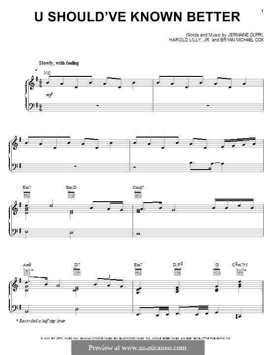 U Should've Known Better (Monica): Для голоса и фортепиано (или гитары) by Bryan Michael Cox, Harold Lilly Jr., Jermaine Dupri